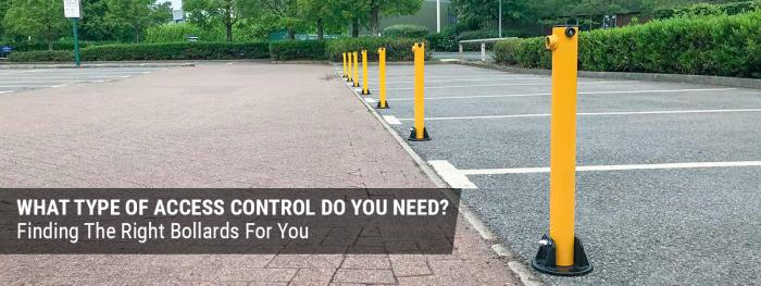 WHAT TYPE OF ACCESS CONTROL DO YOU NEED?