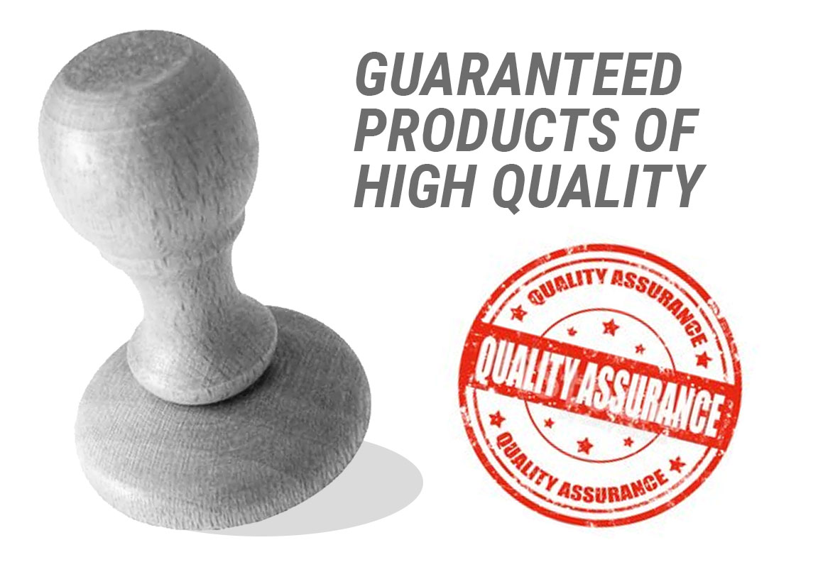 Guaranteed Products of High Quality